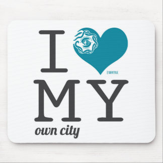 Seattle Washington I love my own city Mousepad