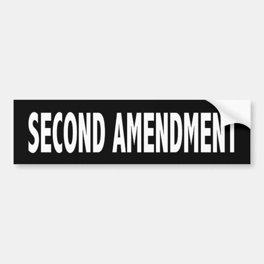 Second Amendment Bumper Sticker