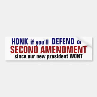 SECOND AMENDMENT, honk if you'll defend it! Bumper Sticker