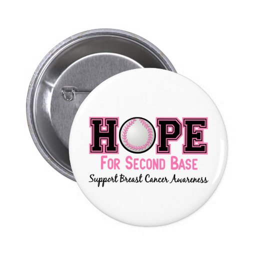 Second Base 8 Breast Cancer 6 Cm Round Badge
