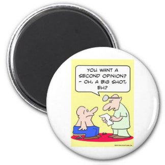 second opinion big shot doctor fridge magnet