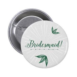 Secret Garden Wedding Button - Bridesmaid