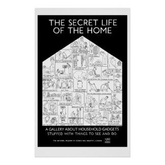 Secret life of the home poster