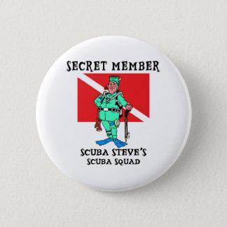 Secret Member SCUBA Steve 6 Cm Round Badge