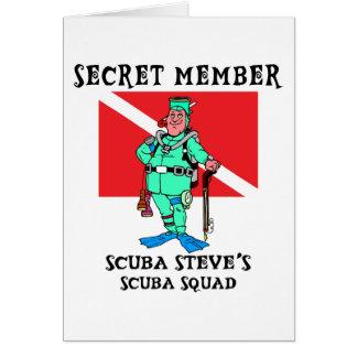 Secret Member SCUBA Steve Greeting Card