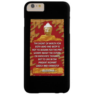 Secret Of Health : Buddha Quote Barely There iPhone 6 Plus Case