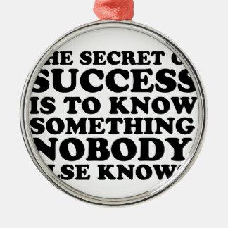 Secret of success ornaments