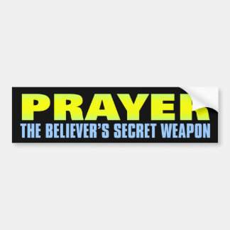 Secret Weapon: Prayer Bumper Sticker