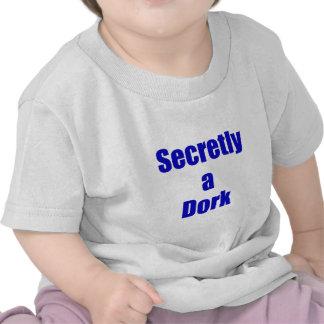 Secretly a Dork T Shirts