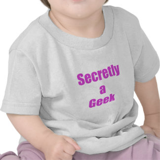 Secretly a Geek T-shirt