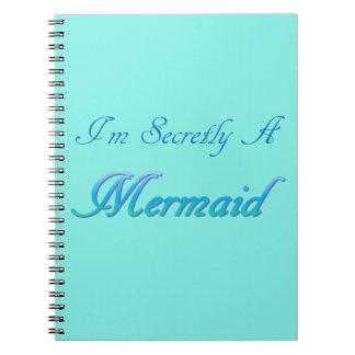 Secretly A Mermaid Notebook