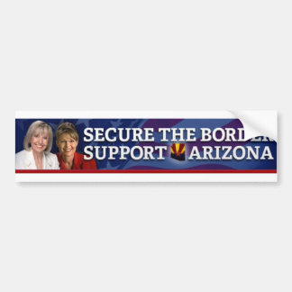 Secure the border Support Arizona Bumper Sticker