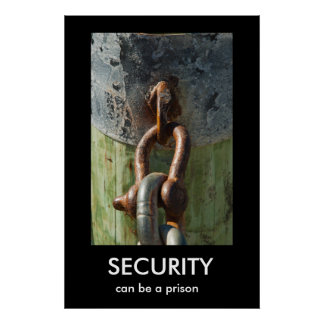 SECURITY, can be a prison Demotivational Poster