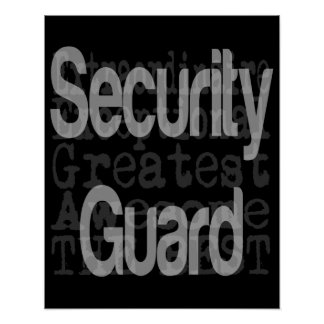Security Guard Extraordinaire Poster