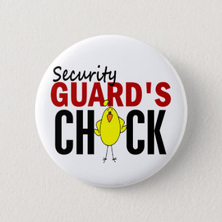 Security Guard's Chick 6 Cm Round Badge