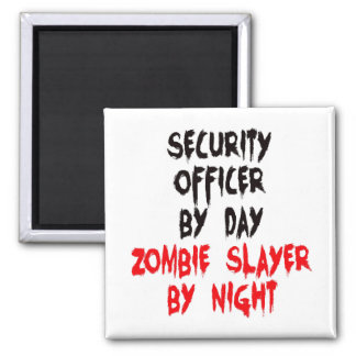 Security Officer Zombie Slayer Magnet
