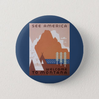 See America Welcome to Montana, Vintage Travel 6 Cm Round Badge