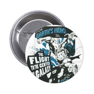 See Earth's Hero Pinback Buttons