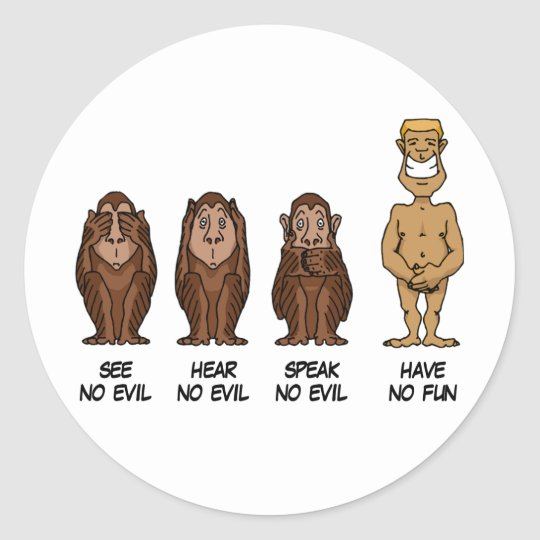 See Hear Speak No Evil Round Sticker