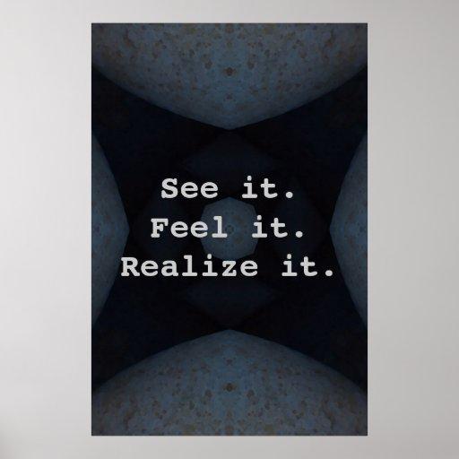 See it. Feel it. Realize it. Poster