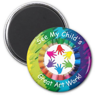 See My Child's Great Art Work Magnet