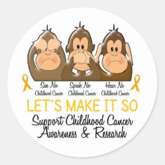 See Speak Hear No Childhood Cancer 2 Round Sticker
