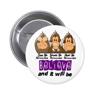 See Speak Hear No Fibromyalgia 3 Pinback Buttons