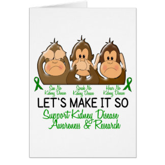 See Speak Hear No Kidney Disease 2 Greeting Card