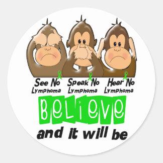 See Speak Hear No Non-Hodgkins Lymphoma 3 Round Sticker