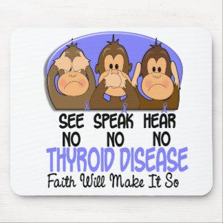 See Speak Hear No Thyroid Disease 1 Mouse Pad