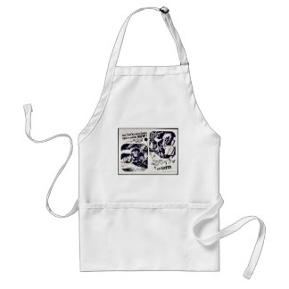 See That He Gets Those Spare Parts Now Not Later Adult Apron