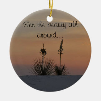 See the beauty all around... christmas ornament