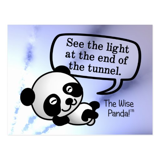See the light at the end of the tunnel post card