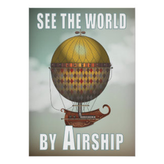 See the World by Airship Nautisme Steampunk Travel Poster