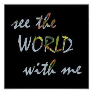 See the world with me travel quote map whimsical poster