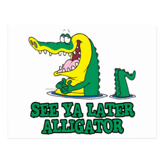 see ya later alligator postcard