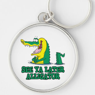 see ya later alligator Silver-Colored round key ring