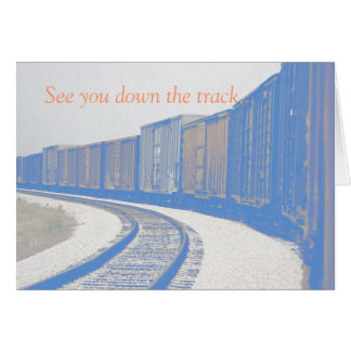 See You Down The Track Card
