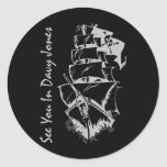 See You In Davy Jones Round Stickers