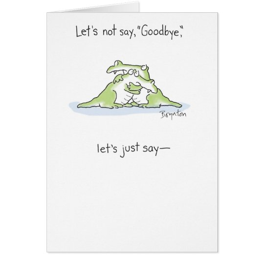 SEE YOU LATER, ALLIGATOR CARD