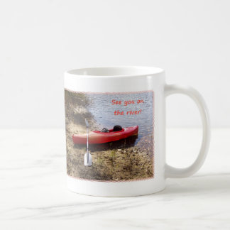 See You on the River Classic White Coffee Mug