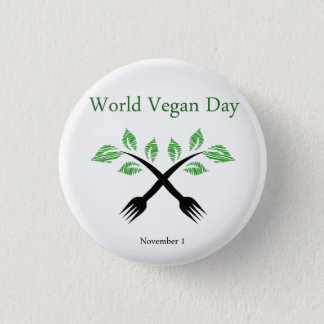 Seedling from a fork- World vegan day November 1 3 Cm Round Badge