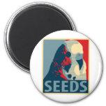 Seeds Of Hope Fridge Magnet