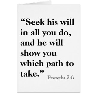 """Seek his will in all you do, and he will show ... Note Card"