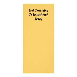 Seek Something To Smile About Today Yellow Customized Rack Card
