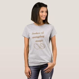 Seeker Of Everyday Magic Tshirt