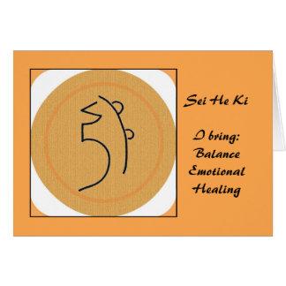 Sei He Ki Reiki Symbol Greeting Card