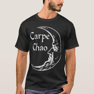 seize the chaos T-Shirt