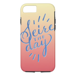 Seize the day, hand lettering iPhone 8/7 case