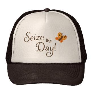 Seize the day! motivational hat with butterfly